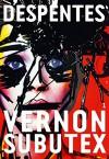 Vernon Subutex, 1: roman (Littérature Française) (French Edition) - Virginie Despentes