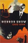 The Horror Show - Greg Kihn