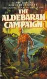 The Aldebaran Campaign (Seeds of War, #2) - Kevin Randle, Robert Cornett