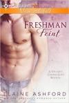 Freshman Feint - Elaine Ashford