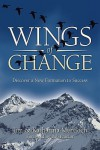 Wings of Change - Jim Murdoch, Katharina Murdoch