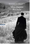 Mia cugina Rachele - Daphne Du Maurier