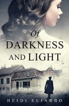 Of Darkness and Light - Heidi Eljarbo
