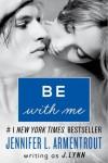 Be with Me - J Lynn