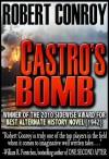 Castro's Bomb - Robert Conroy