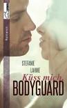 Küss mich, Bodyguard - Stefanie Lahme