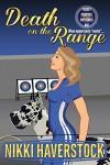 Death on the Range: Target Practice Mysteries 1 - Nikki Haverstock