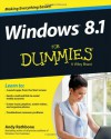 Windows 8.1 For Dummies (For Dummies (Computer/Tech)) - Andy Rathbone