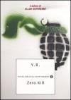 Zero Kill - Yassir Benmiloud