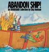 Abandon Ship! - Chip Dunham