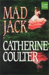 Mad Jack (Brides, #4) - Catherine Coulter