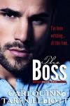 The Boss Vol. 2: a Hot Billionaire Romance - Cari Quinn, Taryn Elliott