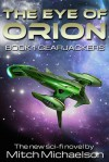 The Eye of Orion: Gearjackers - Mitch Michaelson