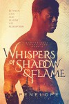 Whispers of Shadow & Flame (Earthsinger Chronicles Book 2) - L. Penelope