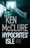 Hypocrites' Isle - Ken McClure
