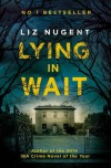 Lying in Wait - Liz Nugent