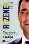 Prezentuj z pasja - Jacek Rozenek