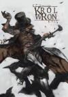 Król Wron. Tom 1 - Szymon Krug