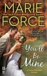 You'll Be Mine: A Green Mountain Novella - Marie Force