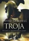 Władca Srebrnego Łuku - David Gemmell