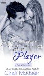 Anatomy of a Player - Cindi Madsen