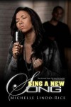 Sing a New Song - Michelle Lindo-Rice