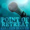 Point of Retreat: Slammed, Book 2 - Colleen Hoover