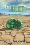 The Juliet - Laura Ellen Scott