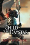 Child of the Daystar (The Wings of War Book 1) - Bryce O'Connor