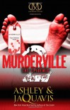 Murderville 2: The Epidemic - 'Ashley',  'JaQuavis'