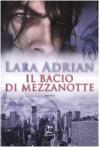 Il bacio di mezzanotte (La Stirpe di Mezzanotte, #1) - Gabriele Giorgi, Lara Adrian