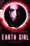Earth Girl: Die Begegnung  - Janet  Edwards, Julia Walther