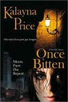 Once Bitten (Haven, #1) - Kalayna Price