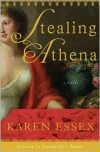 Stealing Athena - Karen Essex