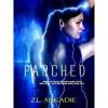 Parched (Parched, #1) - Z.L. Arkadie