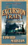 The Excursion Train - Edward Marston