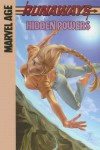 Runaways: Marvel Age, Vol. 3: Hidden Powers - Brian K. Vaughan, Adrian Alphona, David Newbold