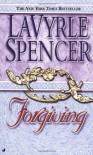 Forgiving - LaVyrle Spencer