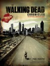 The Walking Dead Chronicles: The Official Companion Book - Paul Ruditis, AMC, Robert Kirkman, Frank Darabont