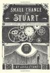 Small Change for Stuart - Lissa Evans