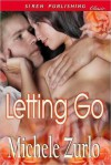 Letting Go (Awakenings, #1) - Michele Zurlo