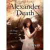 Alexander Death - J.L. Bryan