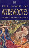 The Book of Werewolves - S. Baring-Gould