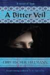 A Bitter Veil - Libby Fischer Hellmann