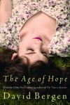 The Age Of Hope [Hardcover] - David Bergen
