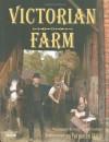 Victorian Farm: Rediscovering Forgotten Skills - Alex Langlands, Ruth Goodman, Peter  Ginn, Peter Ginn