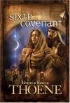 Sixth Covenant - Bodie Thoene, Brock Thoene