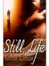 Still, Life - Vivien Dean