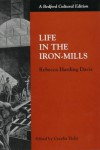 Life in the Iron Mills (Bedford Cultural Editions) - Rebecca Harding Davis