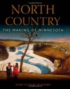 North Country: The Making of Minnesota - Mary Wingerd, Kirsten Delegard